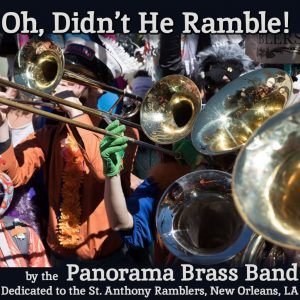 Oh Didn't He Ramble - Panorama Brass Band